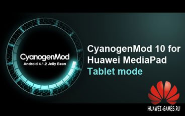 CyanogenMod 10 for Huawei MediaPad  Tablet mode