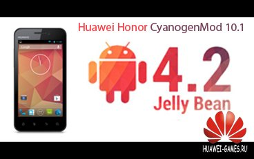 CyanogenMod 10.1 for Huawei Honor by Da_Nya