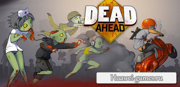 Dead Ahead v1.1.1 [MOD Money]