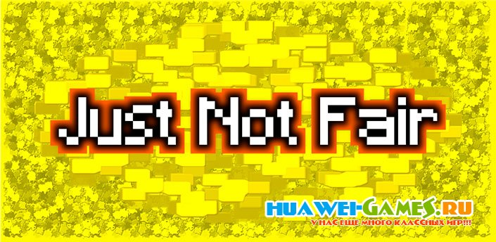 Just Not Fair v1.0.1